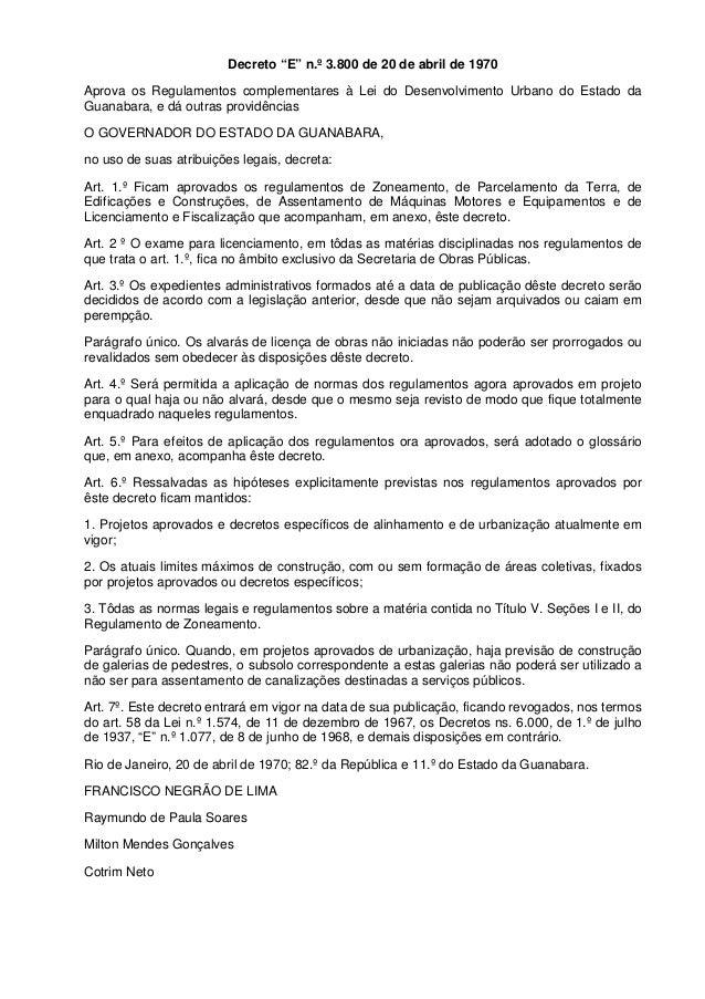 """Decreto """"E"""" n.º 3.800 de 20 de abril de 1970  Aprova os Regulamentos complementares à Lei do Desenvolvimento Urbano do Est..."""