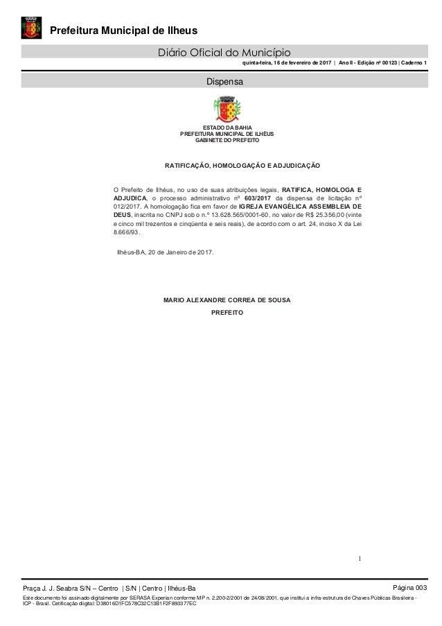 Prefeitura Municipal de Ilheus Diário Oficial do Município quinta-feira, 16 de fevereiro de 2017   Ano II - Edição nº 0012...