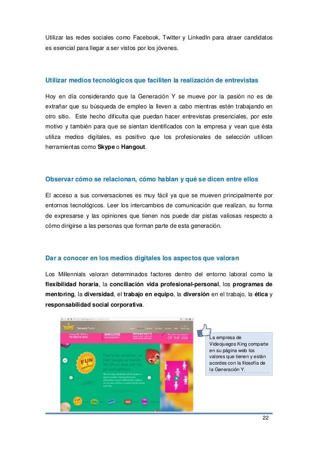 22 Utilizar las redes sociales como Facebook, Twitter y LinkedIn para atraer candidatos es esencial para llegar a ser vist...