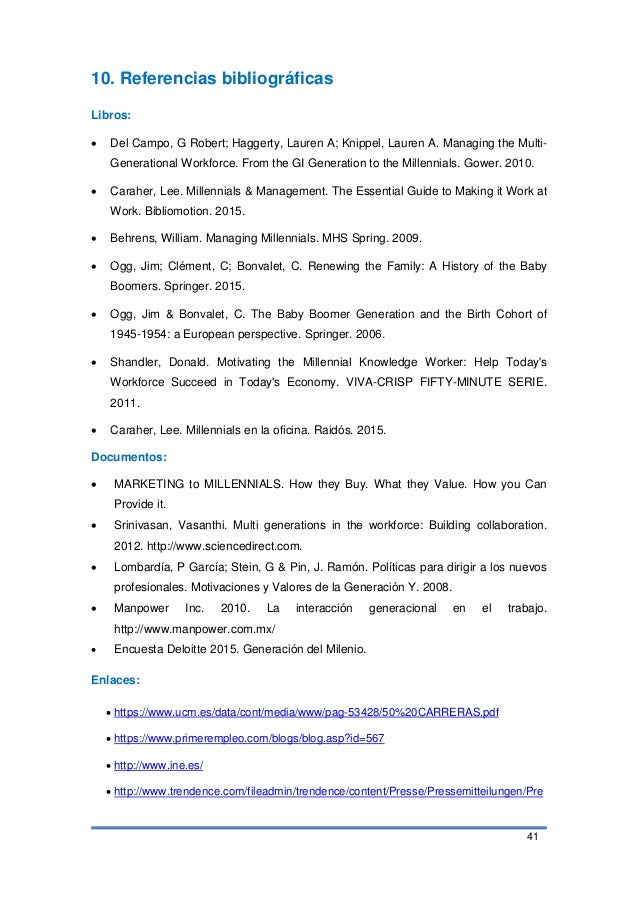 41 10. Referencias bibliográficas Libros:  Del Campo, G Robert; Haggerty, Lauren A; Knippel, Lauren A. Managing the Multi...