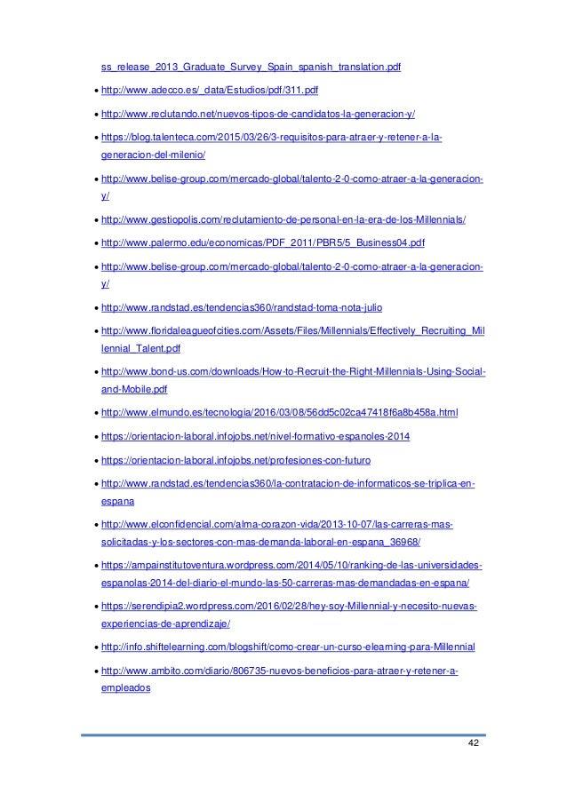 42 ss_release_2013_Graduate_Survey_Spain_spanish_translation.pdf  http://www.adecco.es/_data/Estudios/pdf/311.pdf  http:...