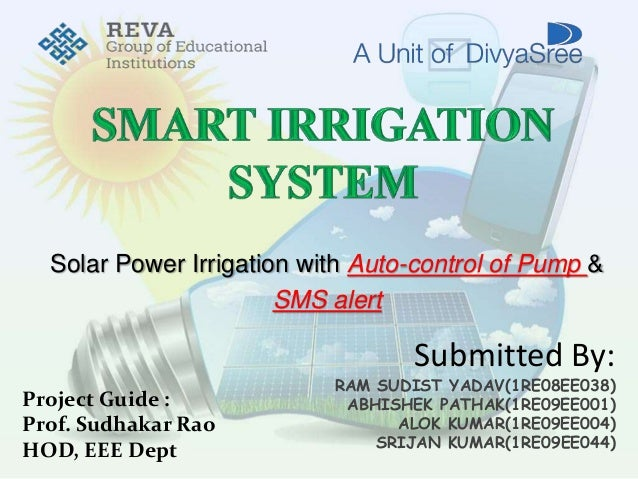 Smart irriagation system solar power irrigation with auto control of pump sms alert project guide prof sciox Image collections