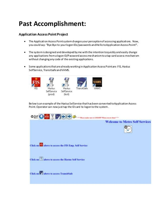Past Accomplishment: ApplicationAccessPoint Project  The ApplicationAccessPointsystemchangesyourperceptionof accessingapp...