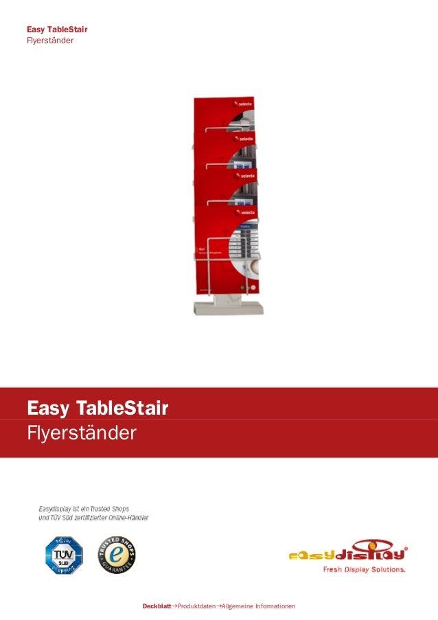 Easy TableStair Flyerständer DeckblattProduktdatenAllgemeine Informationen Easy TableStair Flyerständer