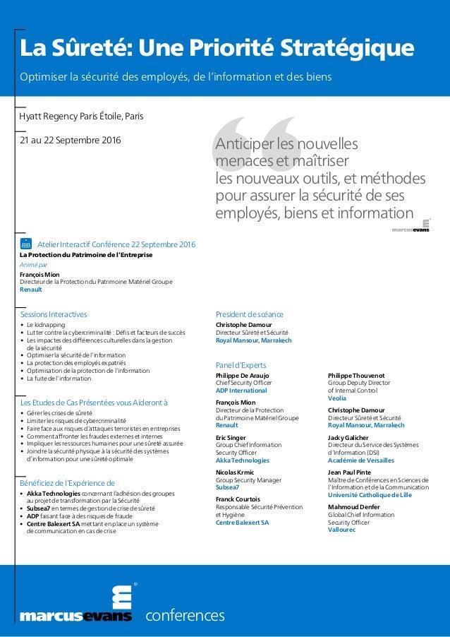 conferences Anticiper les nouvelles menaceset maîtriser lesnouveaux outils, etméthodes pour assurer lasécurité de ses ...