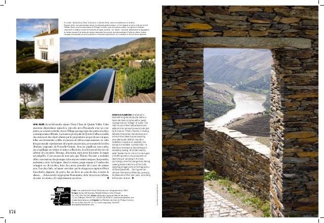 174 175 Ci‑contre: Quinta Dona Clara. Ci‑dessous: à Quinta Velha, la piscine extérieure en ardoise. Page de droite: vue...
