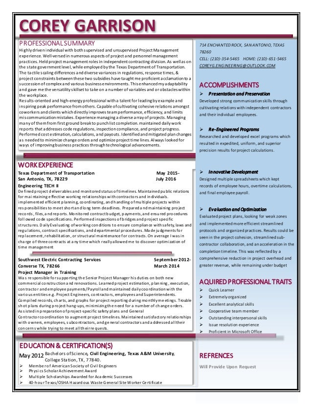 WORKEXPERIENCE Texas Department of Transportation May 2015- San Antonio, TX, 78229 July 2016 Engineering TECH II Definedpr...