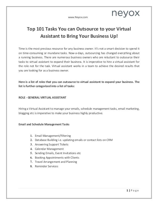 www.Neyox.com 1 | P a g e Top 101 Tasks You can Outsource to your Virtual Assistant to Bring Your Business Up! Time is the...