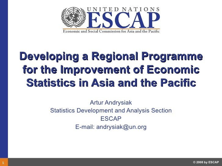 Developing a Regional Programme     for the Improvement of Economic      Statistics in Asia and the Pacific               ...