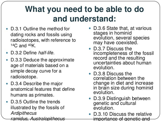 Outline the method for dating rocks and fossils