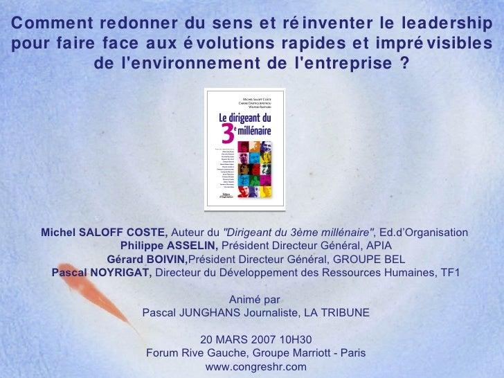 Comment redonner du sens et réinventer le leadership pour faire face aux évolutions rapides et imprévisibles de l'environn...
