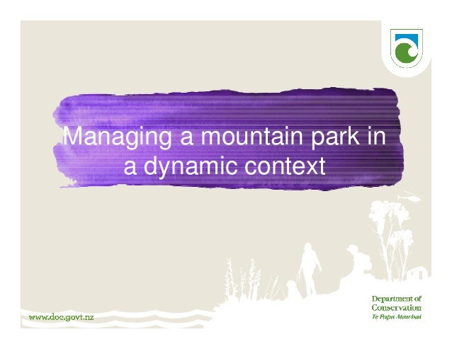 Managing a mountain park in a dynamic context