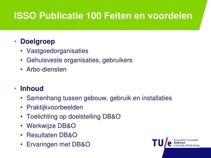 GebruikPerceptie</li></ul>Feiten en voordelen op eenrij<br />Kerndocument<br />www.isso.nl<br />
