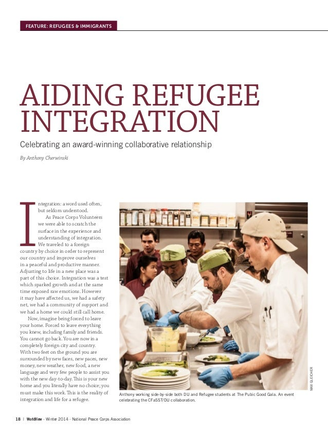 18   WorldView ∙ Winter 2014 ∙ National Peace Corps Association FEATURE: REFUGEES & IMMIGRANTS AIDING REFUGEE INTEGRATIONC...