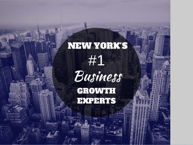 GROWTH EXPERTS #1 NEW YORK'S Business