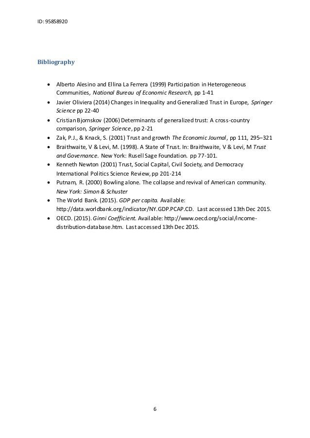 ID: 95858920 6 Bibliography  Alberto Alesino and Ellina La Ferrera (1999) Participation in Heterogeneous Communities, Nat...