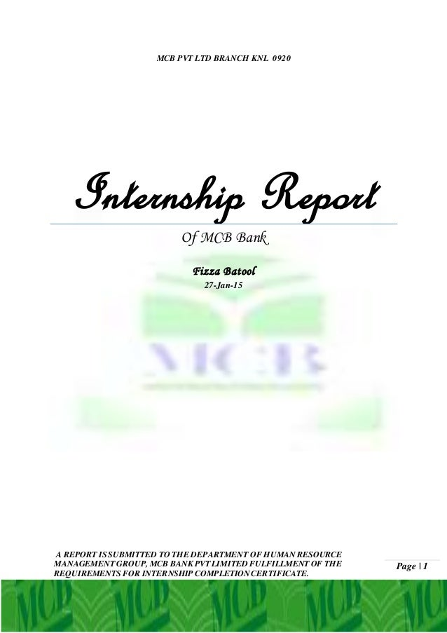internship with mcb bank limited Jobs 1 - 10 of 254  _summit bank 15,000/= 1000_ job types: full-time, internship salary: rs1   mcb bank limited is searching for an individual to assume the.