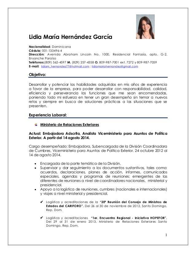 1 Lidia María Hernández García Nacionalidad: Dominicana Cédula: 001-133496-4 Dirección: Avenida Abraham Lincoln No. 1000, ...
