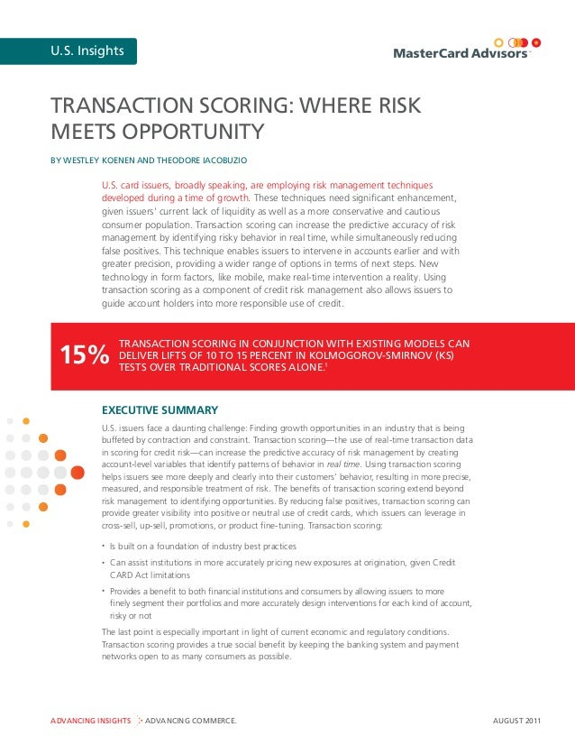 U.S. Insights August 2011ADVANCING INSIGHTS ADVANCING COMMERCE. TRANSACTION SCORING: WHERE RISK MEETS OPPORTUNITY U.S. car...