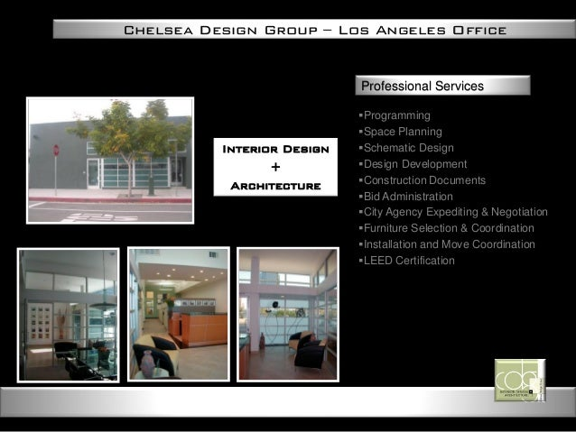 Chelsea Design Group Los Angeles Office Interior Architecture Professional Services Programming