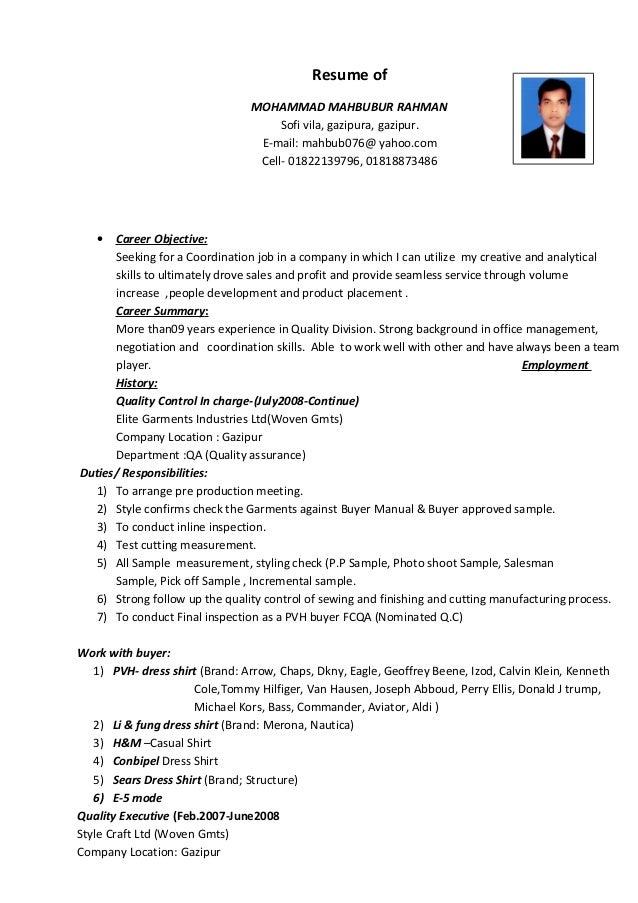 Resume of MOHAMMAD MAHBUBUR RAHMAN Sofi vila, gazipura, gazipur. E-mail: mahbub076@ yahoo.com Cell- 01822139796, 018188734...