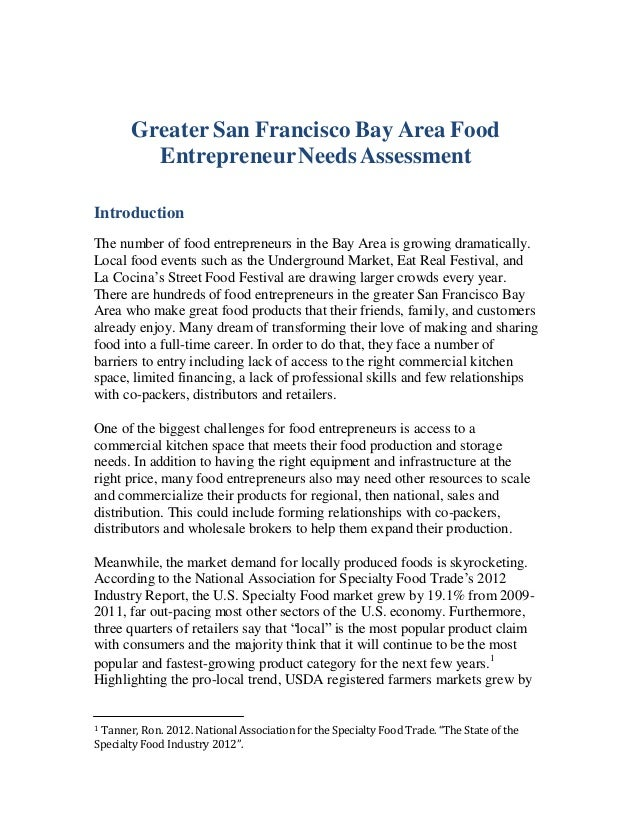 Greater San Francisco Bay Area Food EntrepreneurNeedsAssessment Introduction The number of food entrepreneurs in the Bay A...