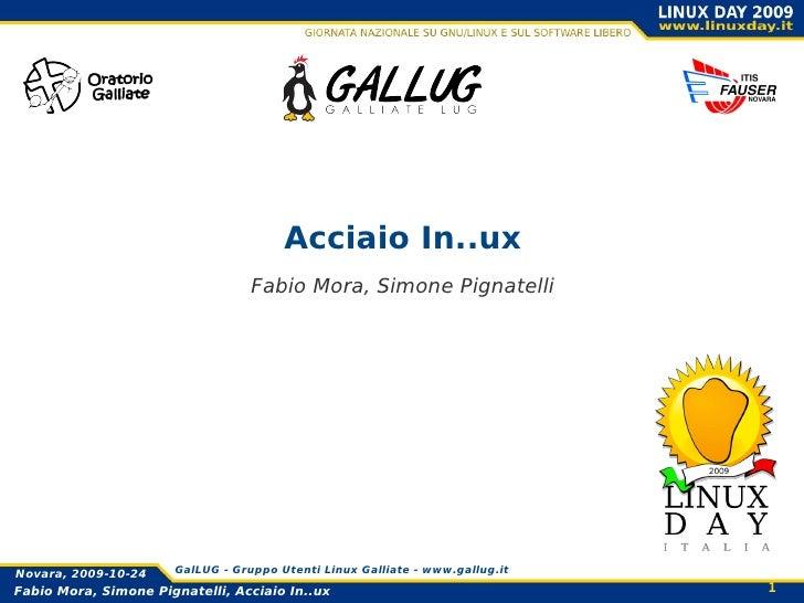 Acciaio In..ux Fabio Mora, Simone Pignatelli