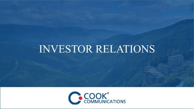 Copyright © 2016 Cook Communications www.cook-comm.com INVESTOR RELATIONS