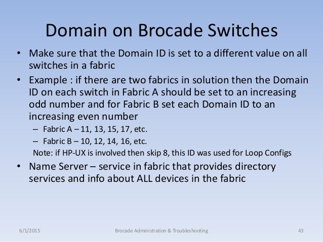 Brocade Administration & troubleshooting