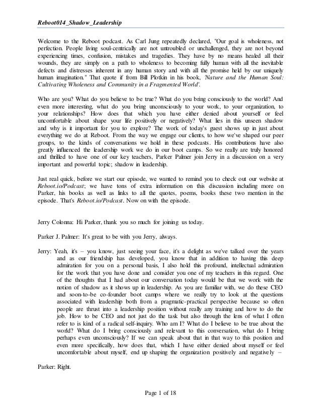 """Reboot014_Shadow_Leadership Page 1 of 18 Welcome to the Reboot podcast. As Carl Jung repeatedly declared, """"Our goal is who..."""