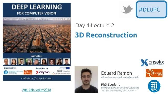 Eduard Ramon eduard.ramon.maldonado@upc.edu PhD Student Universitat Politècnica de Catalunya Technical University of Catal...