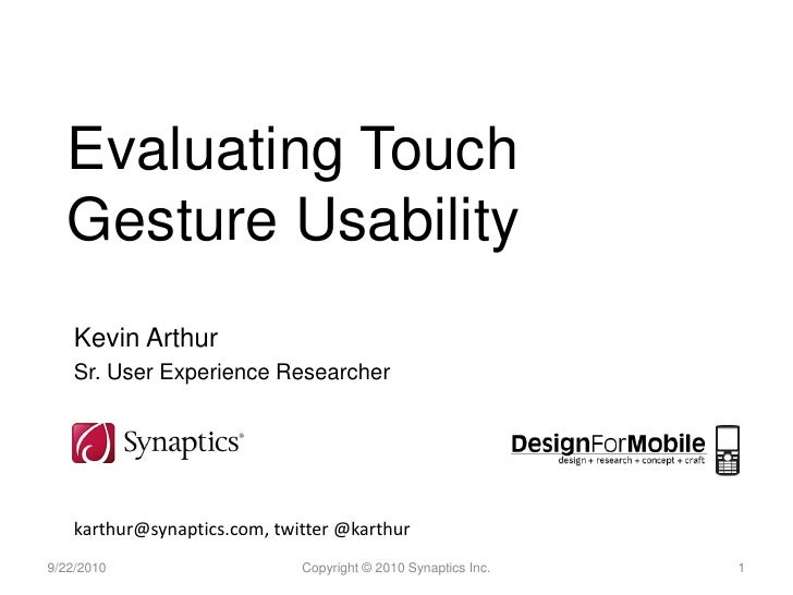 Evaluating Touch Gesture Usability -- D4M 2010