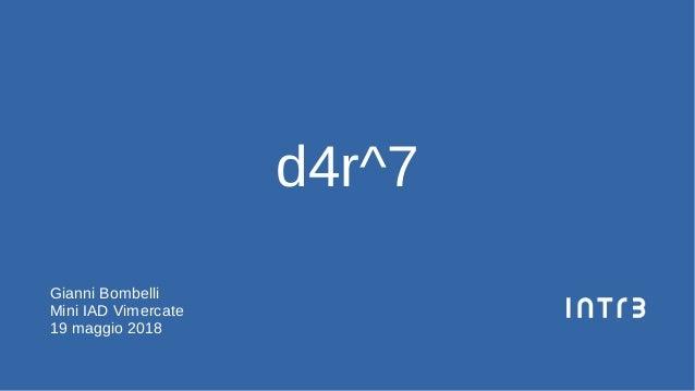 d4r^7 Gianni Bombelli Mini IAD Vimercate 19 maggio 2018