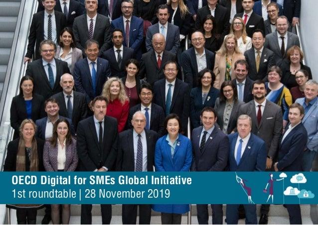 OECD Digital for SMEs Global Initiative 1st roundtable | 28 November 2019