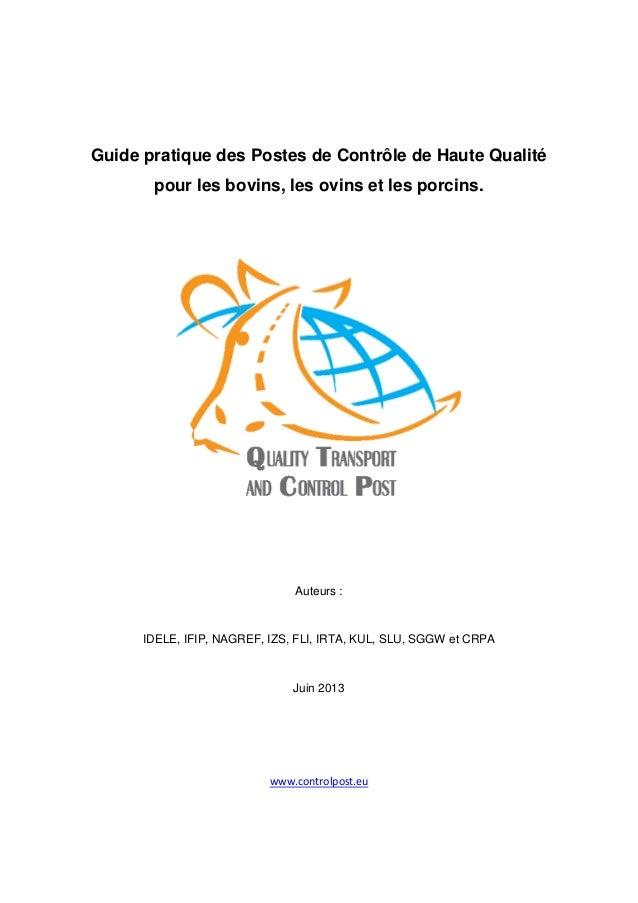 Guide pratique des Postes de Contrôle de Haute Qualité pour les bovins, les ovins et les porcins.  Auteurs :  IDELE, IFIP,...