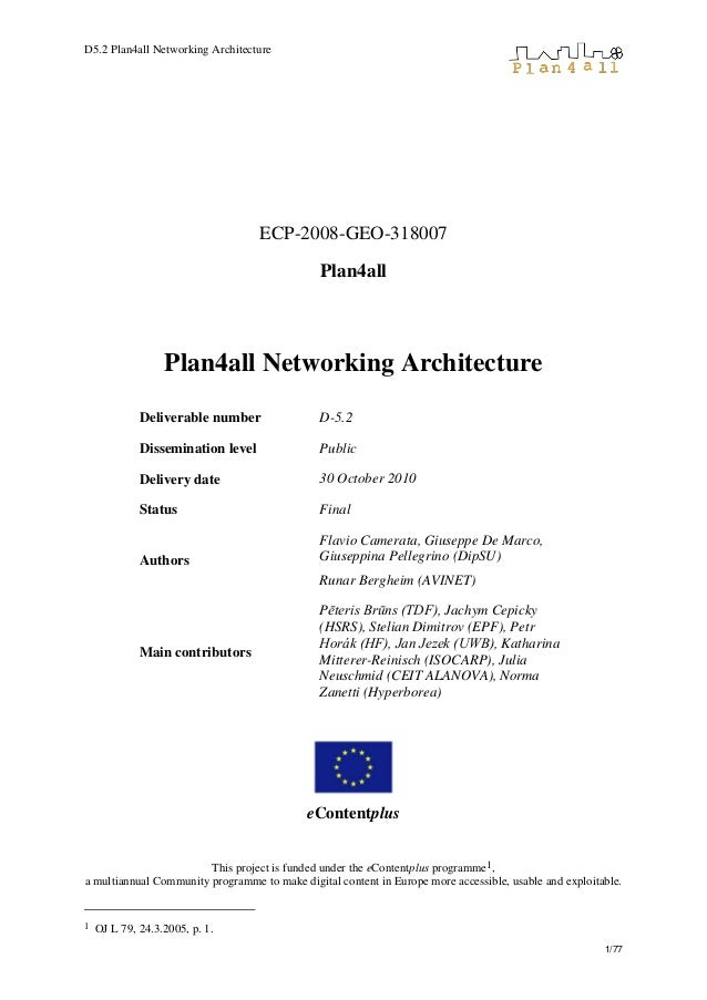 D5.2 Plan4all Networking Architecture 1/77 ECP-2008-GEO-318007 Plan4all Plan4all Networking Architecture Deliverable numbe...