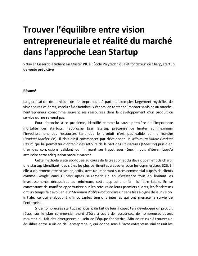 Trouverl'équilibreentrevision entrepreneurialeetréalitédumarché dansl'approcheLeanStartup  >XavierGisserot...