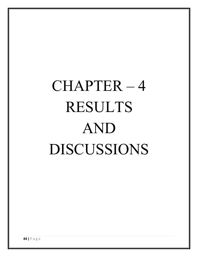 dissertation chapter 4 results Writing chapter 4: the results of your research study the dissertation advisor usually has an opinion about the level of detail needed in this chapter.