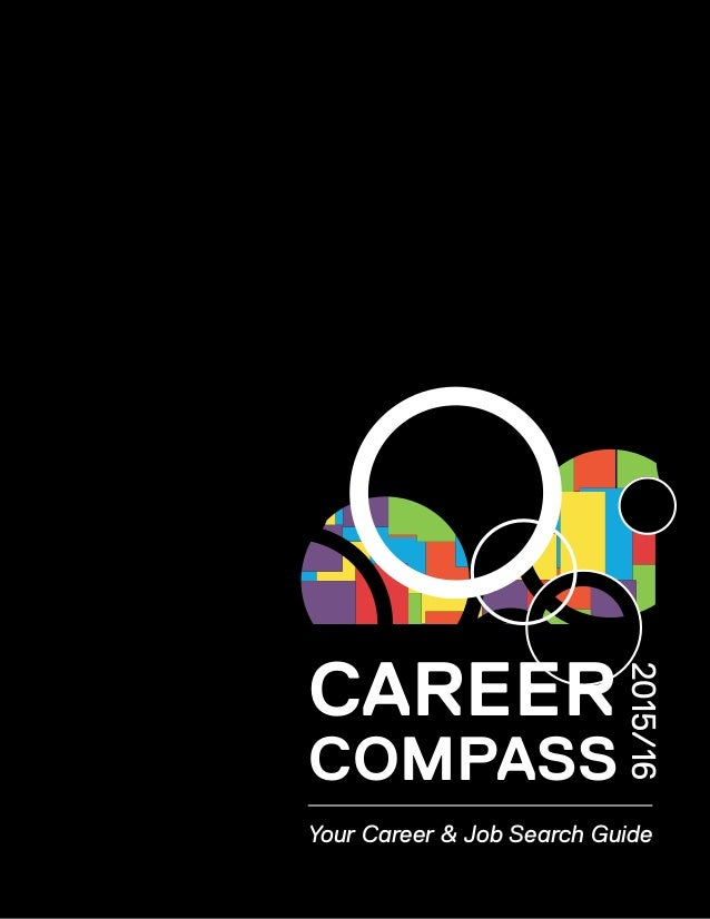CAREER 2015/16 Your Career & Job Search Guide COMPASS