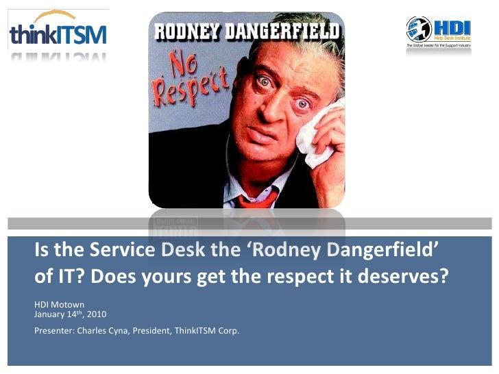 Think ITSM presents: Service Desk Respect and Improvement Catalysts
