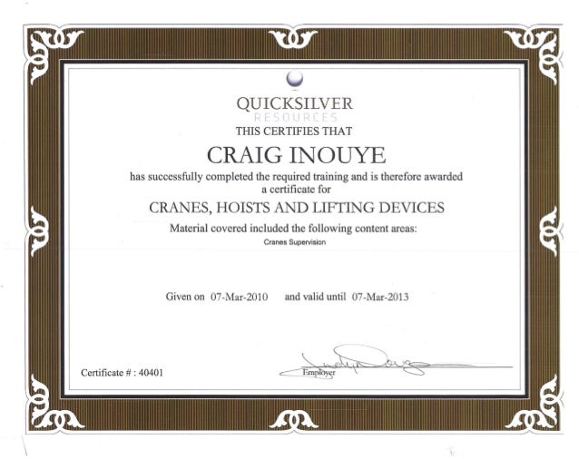 QUICI<SILVER p f l~ I) I, I P i- ,= < THIS CERTIFIES THAT CRAIG INOUYE has successfully completed the required training an...