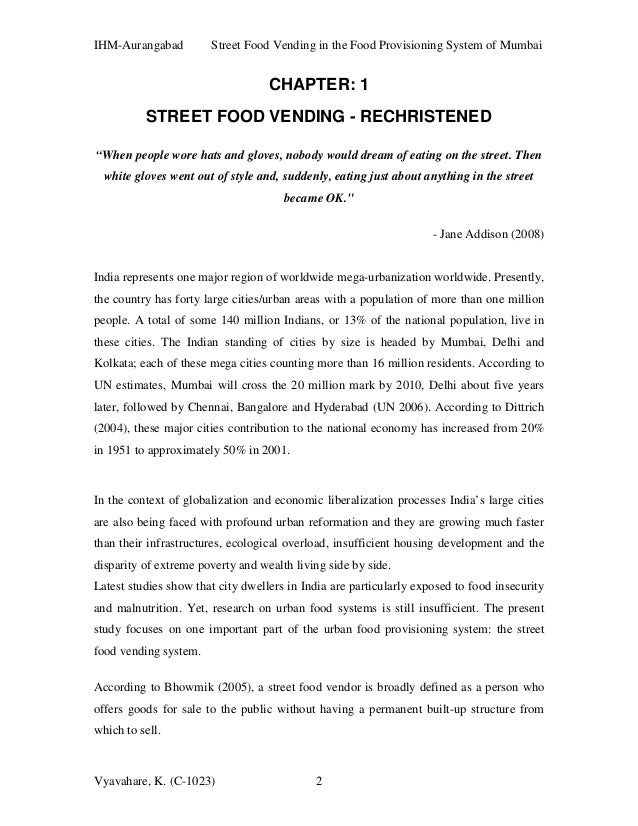 study on street vending in mumbai Therefore, if any action is being taken by the bmc or police against the street vendors under the existing law (section 102 of the mumbai police act), the said action cannot be said to be.