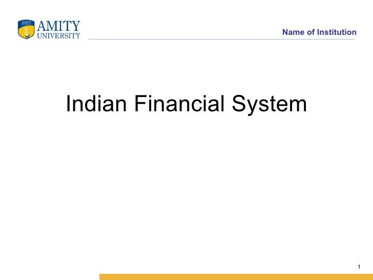 Structure and Function of of Indian Financial System
