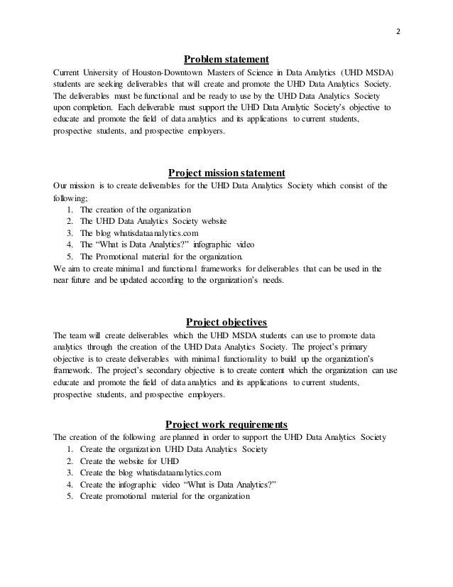 2 Problem statement Current University of Houston-Downtown Masters of Science in Data Analytics (UHD MSDA) students are se...