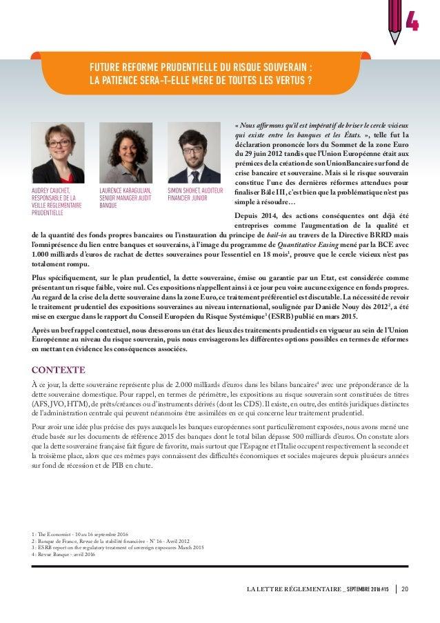 FUTURE REFORME PRUDENTIELLE DU RISQUE SOUVERAIN : LA PATIENCE SERA-T-ELLE MERE DE TOUTES LES VERTUS ? 4 « Nous affirmons q...