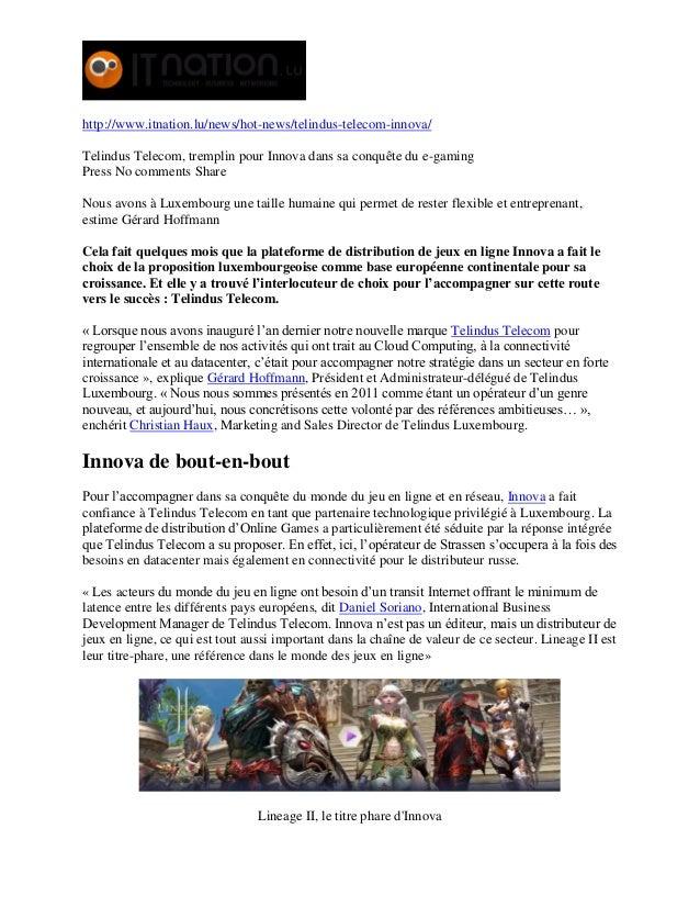 http://www.itnation.lu/news/hot-news/telindus-telecom-innova/ Telindus Telecom, tremplin pour Innova dans sa conquête du e...