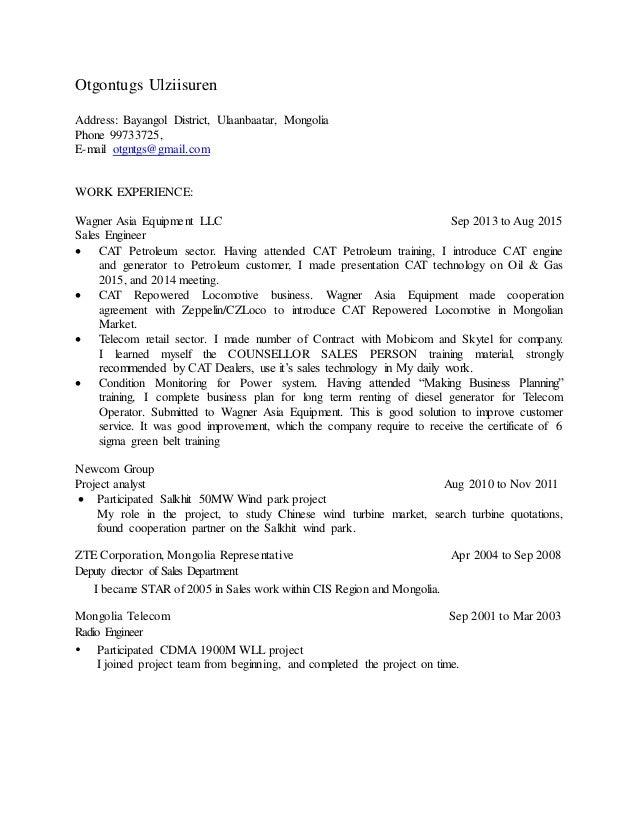 Otgontugs Ulziisuren Address: Bayangol District, Ulaanbaatar, Mongolia Phone 99733725, E-mail otgntgs@gmail.com WORK EXPER...