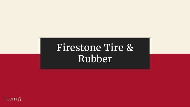 Firestone Tire & Rubber Team 5