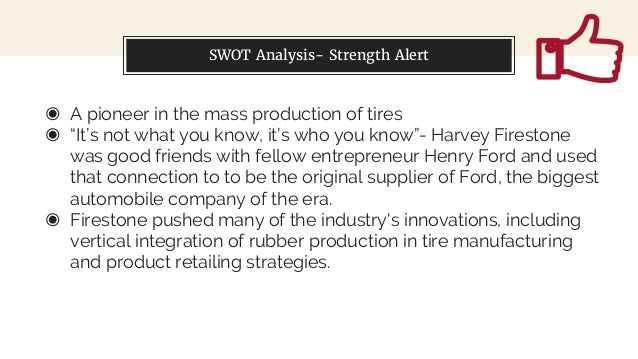swot analysis for treadway tire company Pounds of tires to produce decorative crumb rubber mats  disruption, or  weakness in the company's businesses, the  issued by the committee of  sponsoring organizations of the treadway commission, and our report.