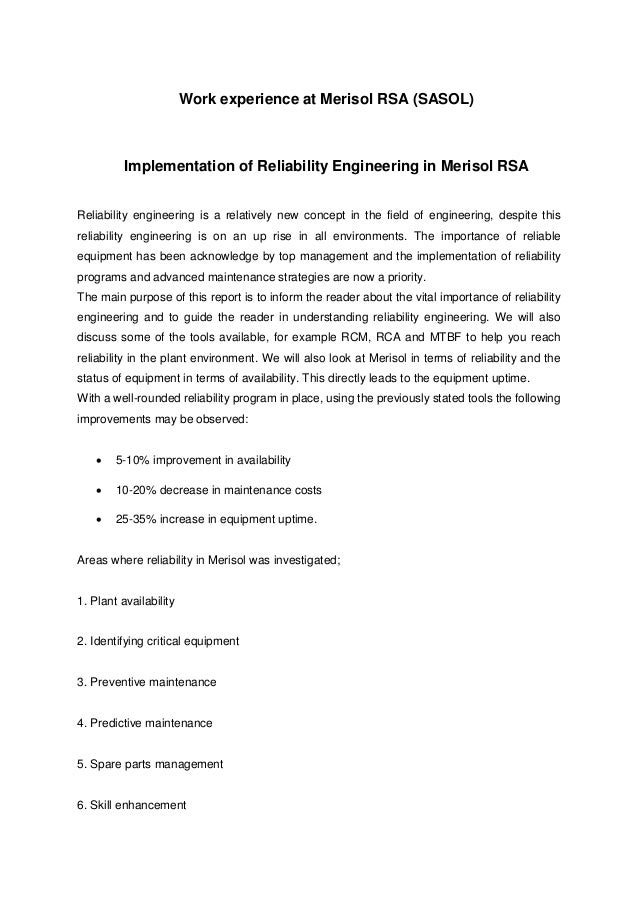Work experience at Merisol RSA (SASOL) Implementation of Reliability Engineering in Merisol RSA Reliability engineering is...